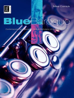 Cornick Mike - Blue Baroque Flute for Flute and Piano
