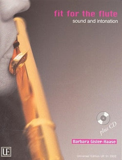 Gisler-Haase Barbara - Fit for the Flute 2 Sound and Intonation Book/CD (Universal)