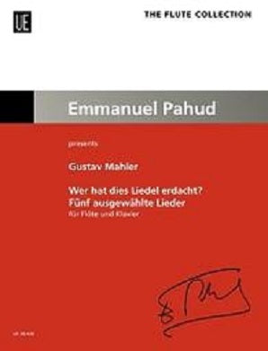 Mahler, G - Five Selected Songs for Flute and Piano