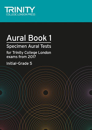Trinity Aural Tests Book 1 from 2017 Initial-Grade 5