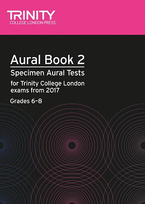 Trinity Aural Tests Book 2 from 2017 Grades 6-8