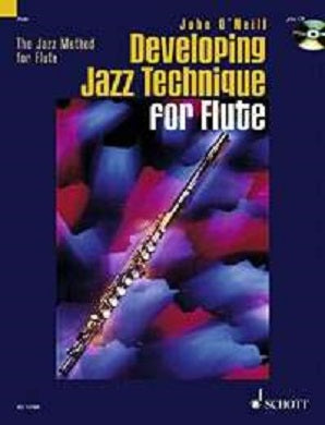 O'Neill, J -  Developing Jazz Technique For Flute Bk/Cd