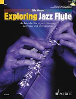 Weston, Ollie -  Exploring Jazz Flute Bk/Cd  - An introduction to Jazz Harmony, Technique and Improvisation
