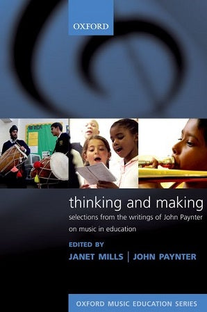 Mills Janet; Paynter John - Thinking and Making