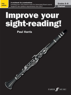 Harris , Paul Improve your Sight Reading Clarinet Grades 6-8