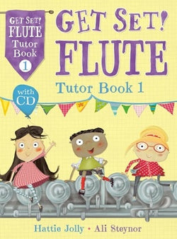 Steynor Jolly -  Get Set Flute Tutor Book 1 Bk/CD