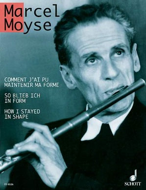 Moyse, Marcel - How I Stayed In Shape