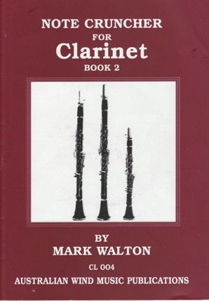 Walton, M - Note Cruncher for Clarinet Book 2