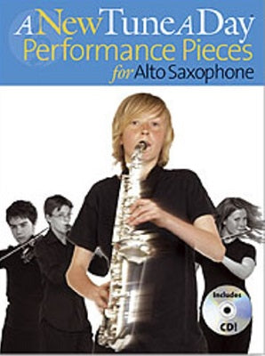 A New Tune a Day Performance Pieces for Alto Saxophone
