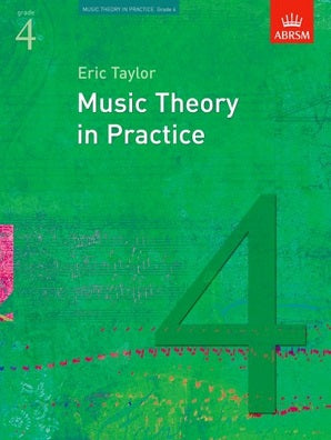 Music Theory in Practice, Grade 4- ABRSM
