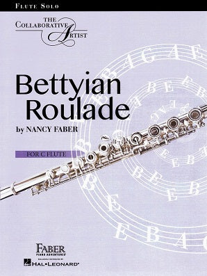 Faber, Nancy - Bettyian Roulade for solo flute