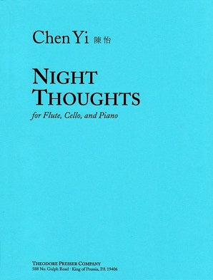 Yi, Chen - Night Thoughts - For Flute, Cello, and Piano