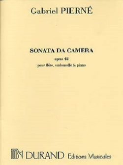 Pierne, Gabriel - Sonata da Camera Opus 48 for flute,cello & piano