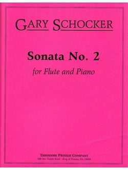 Schocker , Gary - Sonata No. 2, Opus 32 For Flute and Piano