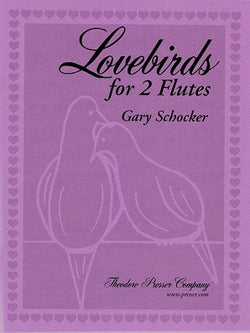 Schocker, Gary - Love Birds for two flutes unaccompanied (Presser)