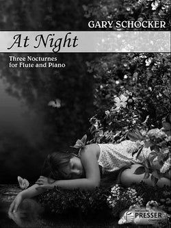 Schocker , Gary - At Night Three Nocturnes for Flute and Piano