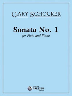 Schocker , Gary - Sonata No. 1 For Flute and Piano