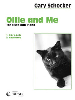 Schocker, Gary - Ollie and Me For Flute and Piano
