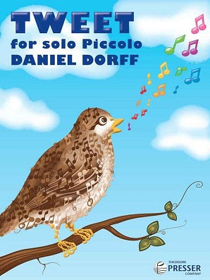 Dorff, Daniel - Tweet For Solo Piccolo