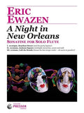 Ewazen, Eric  - A Night In New Orleans Sonatine for Solo Flute