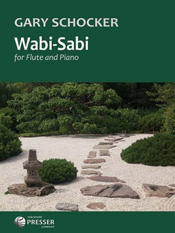Schocker, Gary - Wabi-Sabi For Flute And Piano