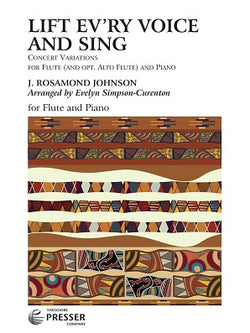 J. Rosamond Johnson - Lift Ev'ry Voice And Sing Concert Variations For Flute And Piano