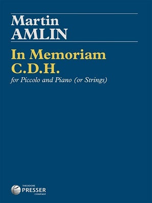Amlin, Martin - In Memoriam C.D.H. For Piccolo And Piano