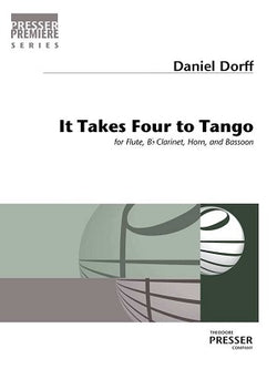 Dorff, Daniel - It Takes Four to Tango for Flute, Clarinet, Horn, and Bassoon