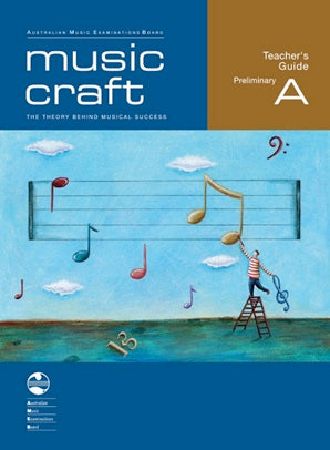 Music Craft - Teacher's Guide Preliminary A