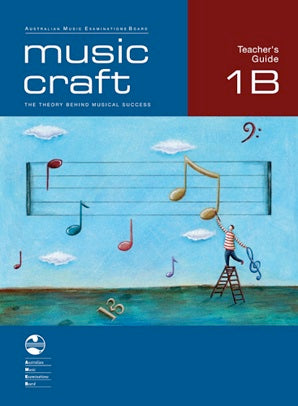 Music Craft - Teacher's Guide 1B