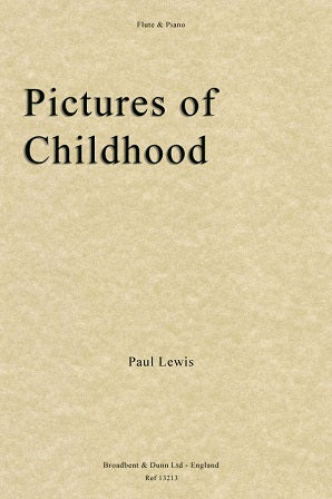 Lewis, Paul  - Pictures of Childhood (Flute & Piano)