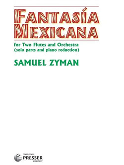 Zyman, Samuel  - Fantasía Mexicana Para Dos Flautas Y Orquesta arr for 2 flutes and piano