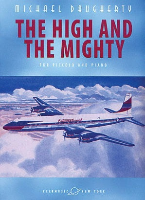 Daugherty, Michael - The High and the Mighty