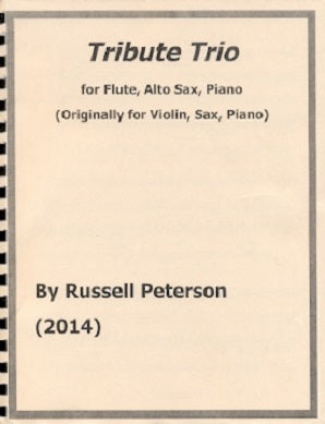 "Peterson, Russell - Tribute Trio, ""Trio #2 for Flute, Alto Sax and Piano"