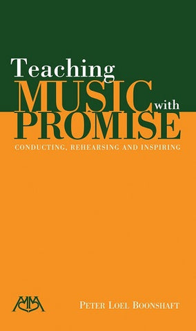 Boonshaft, Peter Loel - Teaching Music with Promise