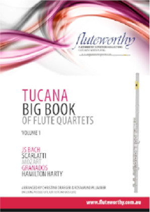 Fluteworthy - The Tucana Big Book of Quartets