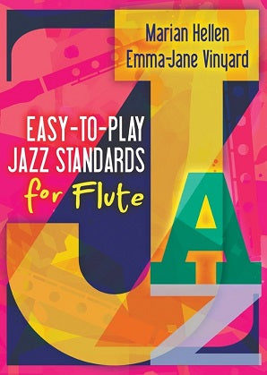 Hellen &  Vinyard - Easy - to - play Jazz Standards Flute