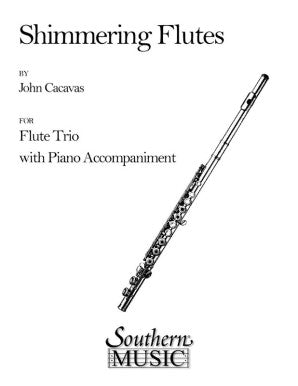 Shimmering Flutes by John Cacavas