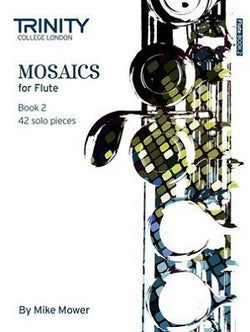 Mosaics for Flute Book 2 - Grades 6-8 42 solo pieces