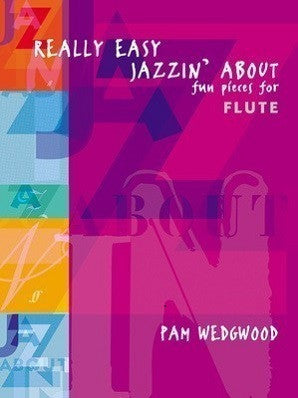 Really Easy Jazzin' About for Flute and Piano (Faber)