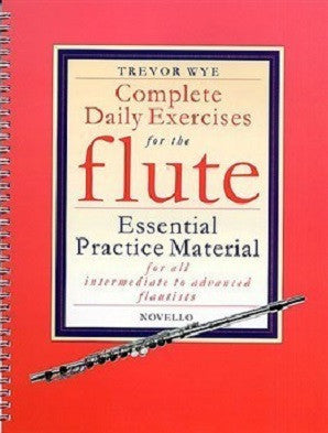 Wye, Trevor - Complete Daily Exercises For The Flute