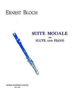 Bloch - Suite Modale for Flute and Piano (Broude Bros )