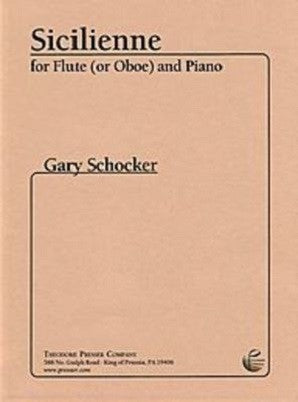 Schocker, Gary - Sicilienne for Flute (or Oboe) and Piano (Presser)