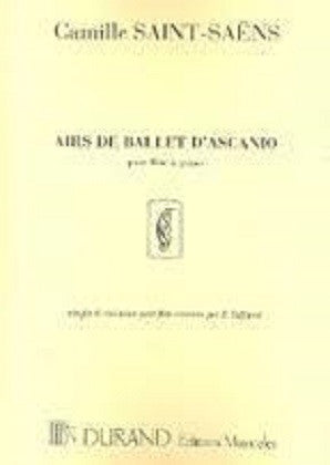 Saint-Saens - Airs de Ballet d'Ascanio for Flute and Piano (Durand)