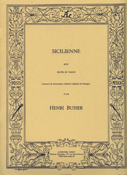 Busser - Sicilienne Op. 60 for Flute and Piano (Leduc)