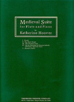 Hoover - Medieval Suite for Flute and Piano (Theodore Presser )
