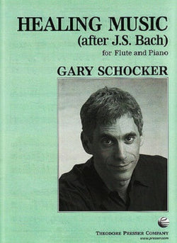 Shocker, Gary - Healing Music (after J.S. Bach) for Flute and Piano (Presser)