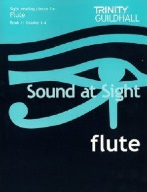 Trinity Sound At Sight Flute Grades 1-4