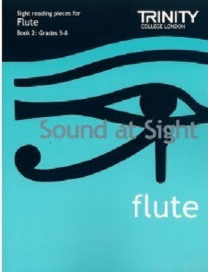 Trinity Sound At Sight Flute Grades 5-8