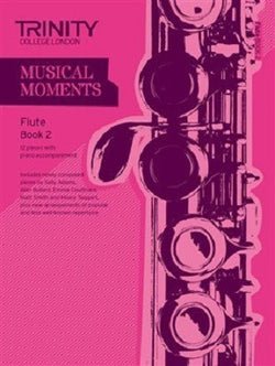 Trinity College London: Musical Moments - Flute Book 2